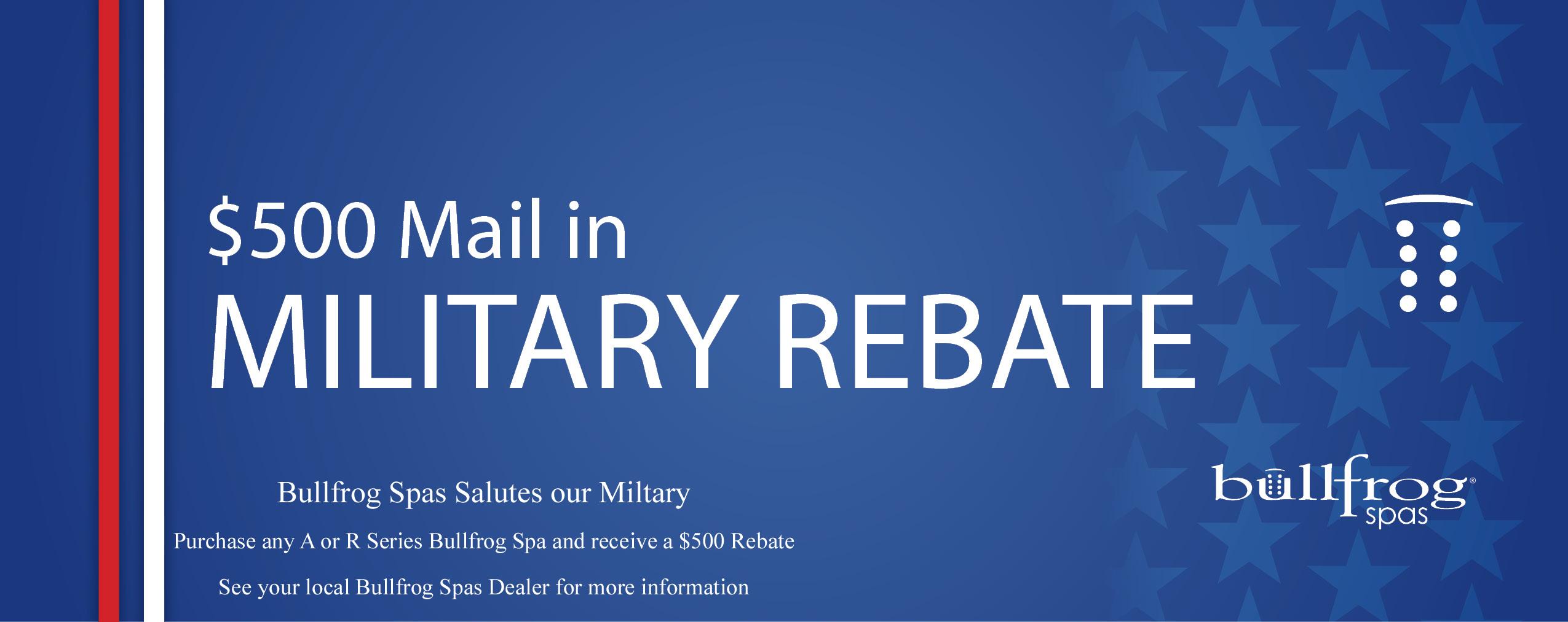 Bullfrog Spas Mail In Military Rebate