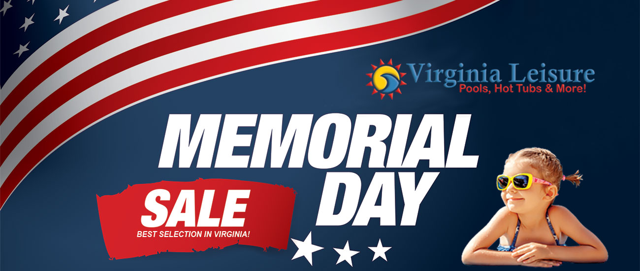 Memorial Day Sale Virginia Leisure Hot Tubs